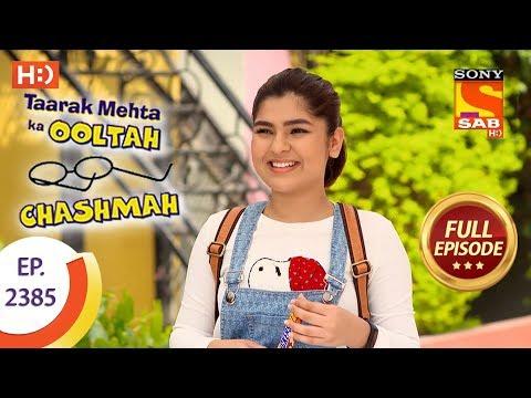 Video Taarak Mehta Ka Ooltah Chashmah - Ep 2385 - Full Episode - 19th January, 2018 download in MP3, 3GP, MP4, WEBM, AVI, FLV January 2017
