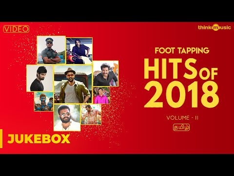 Download Hits of 2018 (Volume 02) | Tamil | Video Songs Jukebox HD Mp4 3GP Video and MP3