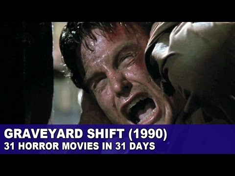Graveyard Shift (1990) - 31 Horror Movies in 31 Days