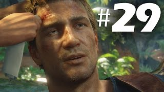 Uncharted 4 A Thief's End Part 29 - Chapter 17 - Gameplay Walkthrough PS4