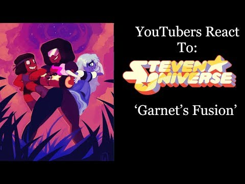 YouTubers React To: Garnet's Fusion (Steven Universe) [S1 E52 / Jail Break]