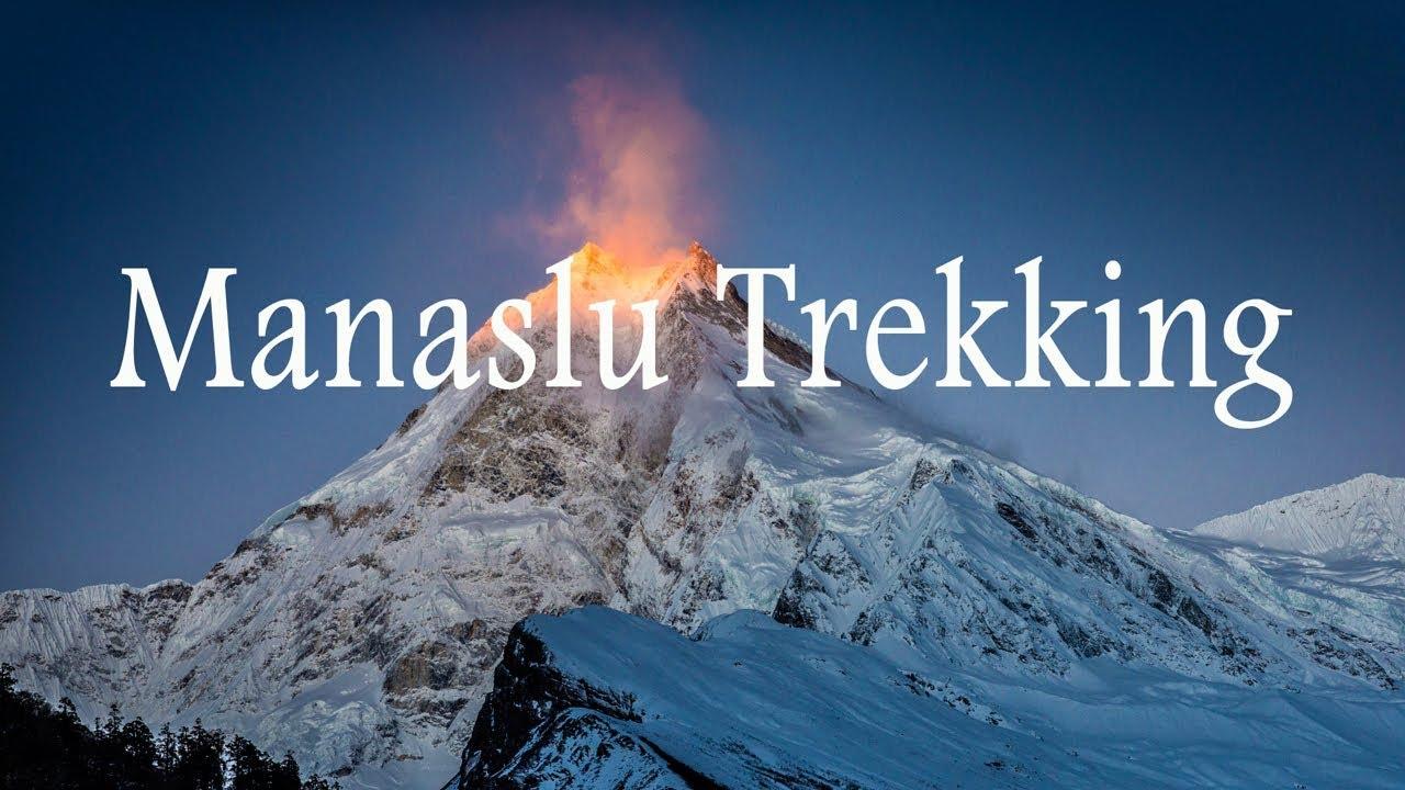 Manaslu Trekking Video