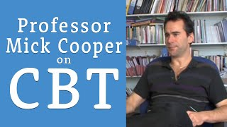 Cognitive Behavioural Therapy (CBT) - an interview with Professor Mick Cooper