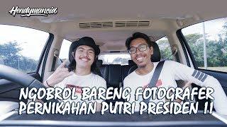 Video NGOBROL BARENG FOTOGRAFER PERNIKAHAN PUTRI PRESIDEN MP3, 3GP, MP4, WEBM, AVI, FLV Agustus 2018