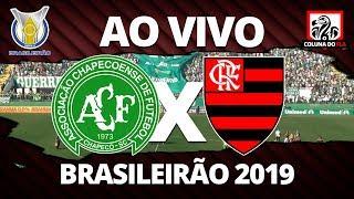 CHAPECOENSE X FLAMENGO AO VIVO | 23ª RODADA BRASILEIRÃO 2019 NARRAÇÃO RUBRO-NEGRA