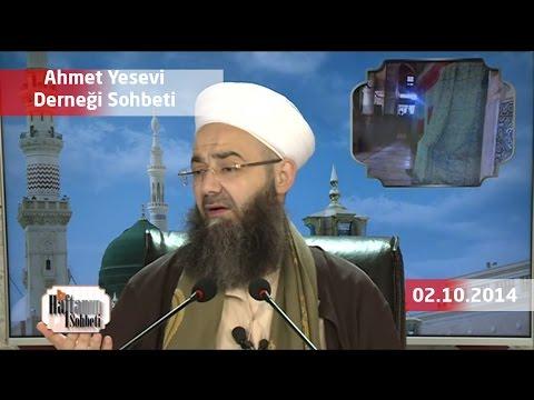 02 Ekim 2014 Tarihli Ahmet Yesevi Derneği Sohbeti