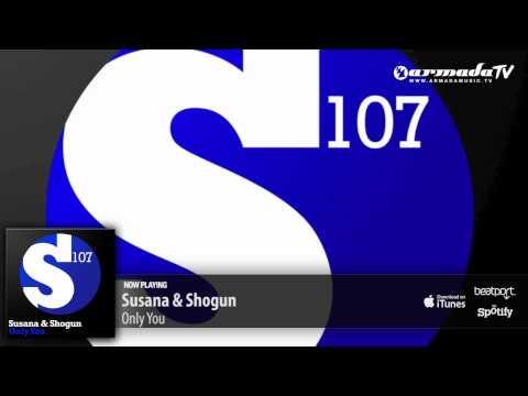 Susana & Shogun - Only You