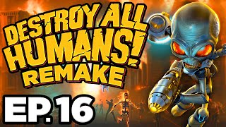 •️ SHOCKING DEVELOPMENTS & UNION TOWN!!! - Destroy All Humans! Remake Ep.16 (Gameplay / Let's Play)