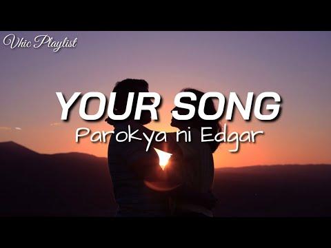 Your Song - Parokya Ni Edgar (Lyrics)