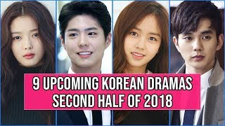 Video 9 Upcoming Korean Dramas You Can't Miss in Second Half of 2018 MP3, 3GP, MP4, WEBM, AVI, FLV September 2018