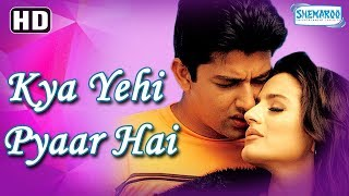 Kya Yehi Pyar Hai  2002    Hindi Full Movie   Aftab Shivdasani   Amisha Patel   Bollywood Movie