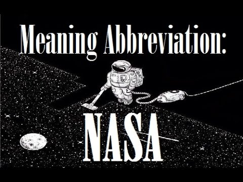 Acronym NASA Stands For...  - Funny Interpretations Of Meaning