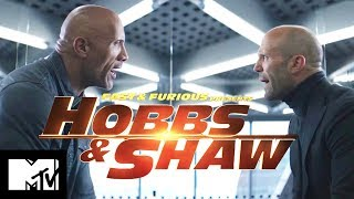 Fast & Furious Presents: Hobbs & Shaw | Official Trailer | MTV Movies
