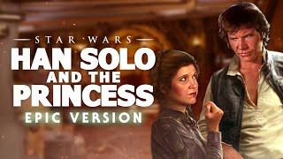 Video Han Solo And The Princess | Epic Version MP3, 3GP, MP4, WEBM, AVI, FLV Maret 2019