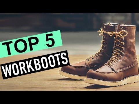 BEST 5: Workboots 2018