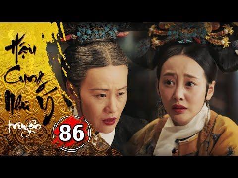 Hậu Cung Như Ý Truyện - Tập 86 [FULL HD] | Phim Cổ Trang Trung Quốc Hay Nhất 2018 - Thời lượng: 44:15.