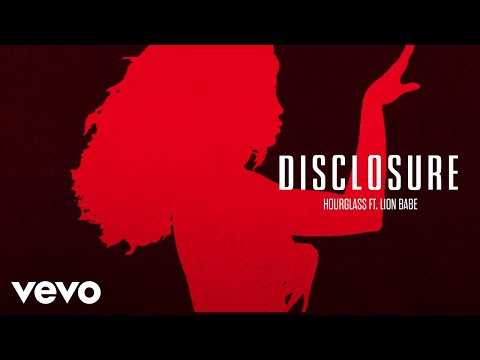 Disclosure feat. Lion Babe - Hourglass