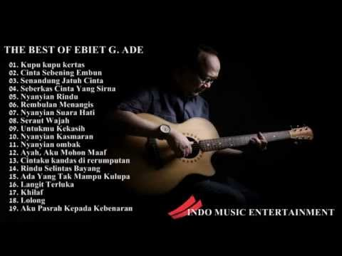 Ebiet G  Ade Full Album | Lagu POP Nostalgia Lawas Indonesia Terbaru 2017 Mp3