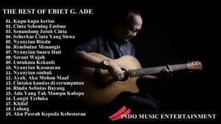 Ebiet G  Ade Full Album | Lagu POP Nostalgia Lawas Indonesia Terbaru 2017