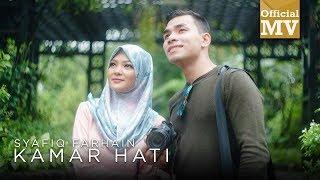Download lagu Syafiq Farhain Kamar Hati Mp3