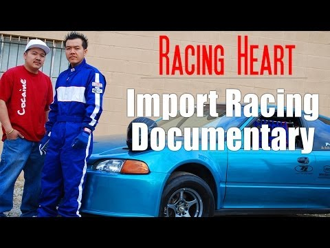 Racing Heart – Import Racing Documentary – Two brothers take their Honda Civic to the limit