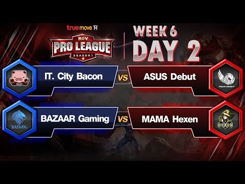RoV Pro League Presented by TrueMove H : Week 6 Day 2