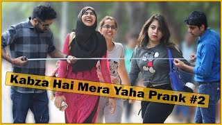 Video Kabza Hai Mera Yahan Prank - Part 2 - Ft. Sunny Aryaa | The HunGama Films MP3, 3GP, MP4, WEBM, AVI, FLV April 2018