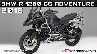 9. 2018 BMW R 1200 GS ADVENTURE Review Rendered Price Specs Release Date