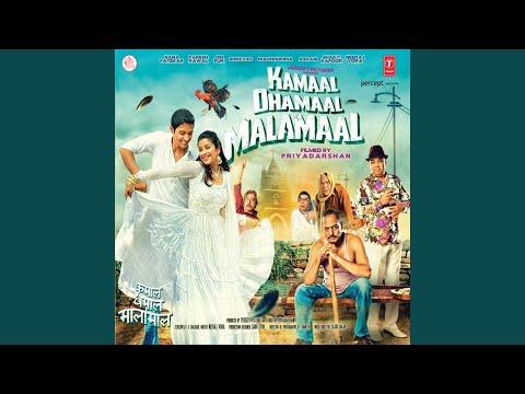 Kamaal Dhamaal Malamaal (Theme)