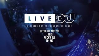 DJ Mag Live / Ulterior Motive presents Guidance ft Rockwell Jubei Spmc