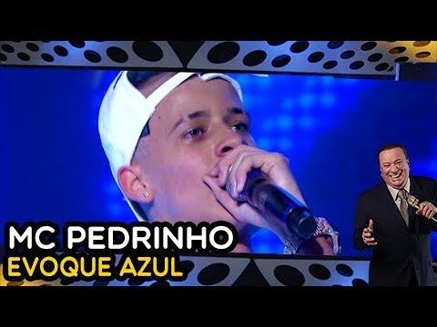 MC PEDRINHO - Evoque Azul