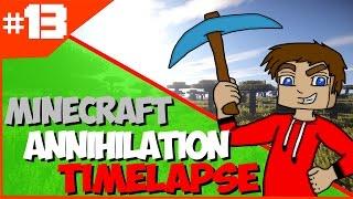 #13 [Minecraft Annihilation Timelapse]►Bez smrti ! w/DonkorMenTV,Mayooo [HD]