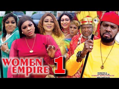 WOMEN EMPIRE (SEASON 1) - Destiny Etiko New Movie 2021 Latest Nigerian Nollywood Movie