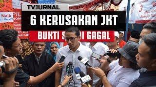 Video 6 BUKTI KEH@NCURAN JAKARTA , Bukti Sandiaga Uno Gagal MP3, 3GP, MP4, WEBM, AVI, FLV Januari 2019