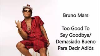 Bruno Mars - Too Good To Say Goodbye (subtitulado inglés - español) Video