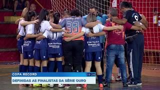 Copa Record: definidas as finalistas da série Ouro