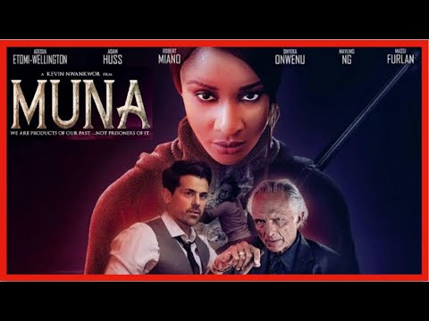 MUNA   ADESUA ETOMI   NIGERIAN MOVIE REVIEW