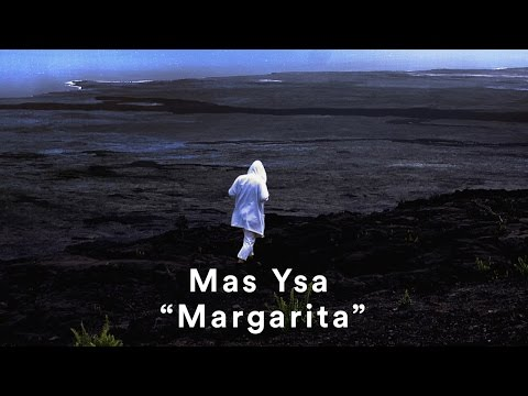 Mas Ysa shares stunning video for 'Margarita'