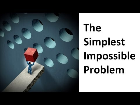 Video The Simplest Impossible Problem download in MP3, 3GP, MP4, WEBM, AVI, FLV January 2017