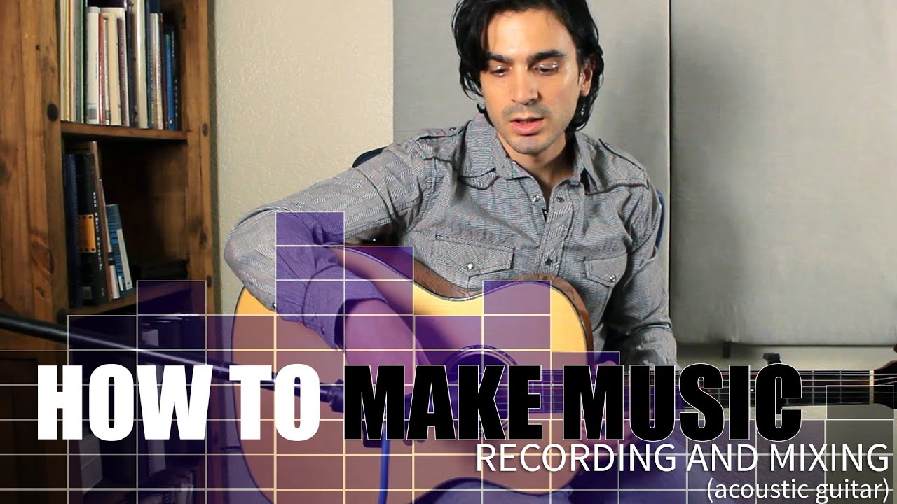 How to record and mix acoustic guitar!