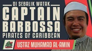 Video Ustaz Muhamad Al-Amin - Di Sebalik Watak Captain Barbossa #alkahfiproduction MP3, 3GP, MP4, WEBM, AVI, FLV Desember 2018