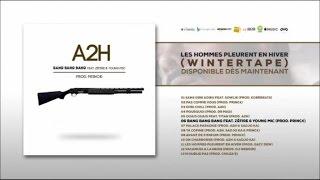"""Titre extrait de la Winter Tape """"Les hommes pleurent en hiver"""" dispo ici :  https://lnk.to/LesHommesPleurentEnHiverProd : Princ€Featuring : Zéfire, Young MicMix : Golan Studio Inc (Montréal) par Yann SimhonMastering : AK Studios (Paris)Suivez A2H sur :Facebook : https://www.facebook.com/A2H-Palace-194864947231979/Twitter : https://twitter.com/__A2H__Instagram : A2hpalaceSnapchat : a2hpalace"""