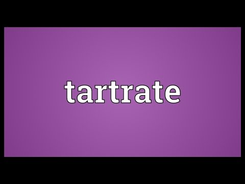 Tartrate Meaning
