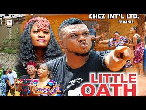 Little Oath Season 5 - Ken Erics 2017 Latest Nigerian Nollywood Movie