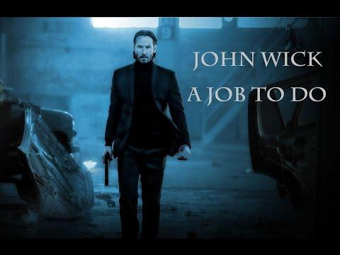 John Wick - A Job To Do