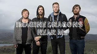 Imagine Dragons - Hear me (Subtítulos Español)