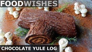 Chocolate Yule Log (Buche de Noel) - Food Wishes by Food Wishes