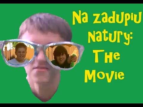 Na zadupiu natury : the movie