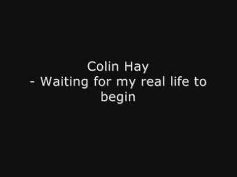 Tekst piosenki Colin Hay - Waiting For My Real Life To Begin po polsku