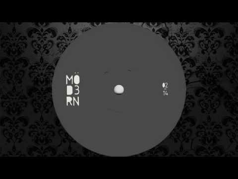 Möd3rn - Mö4 (Original Mix) [MÖD3RN]